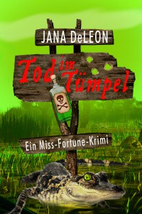 Tod_im_Tuempel_Jana_Deleon_Cover_Entwurf_high_res_21_04_2015